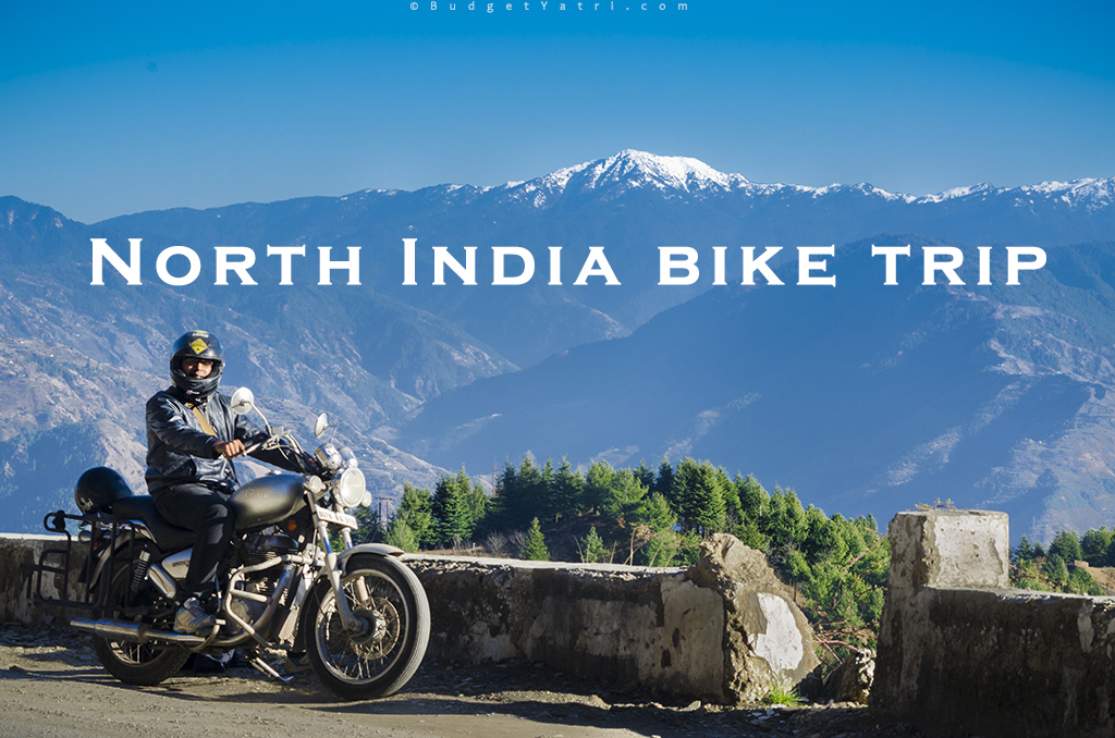 North India Bike Ride Travelogue