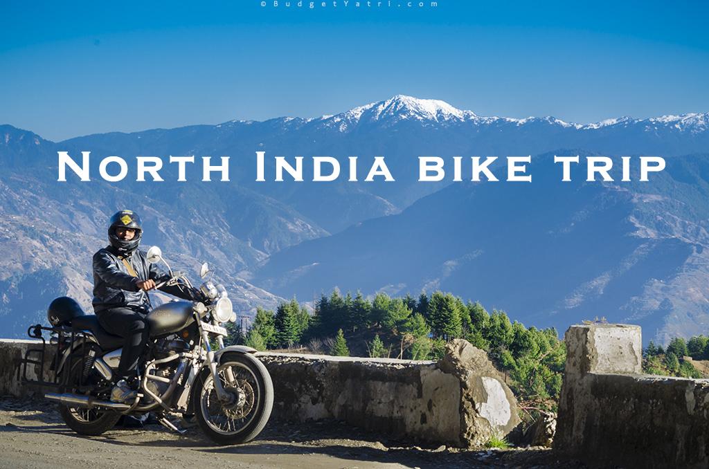 North India Bike Ride Travelogue